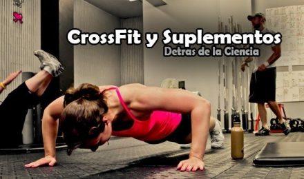 CrossFit y Suplementos: Detras de la ciencia...