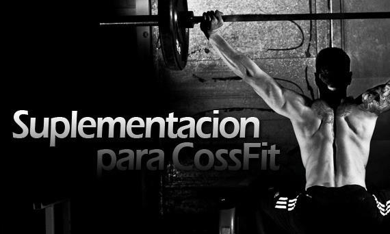 Suplementacion para el Atleta de CrossFit