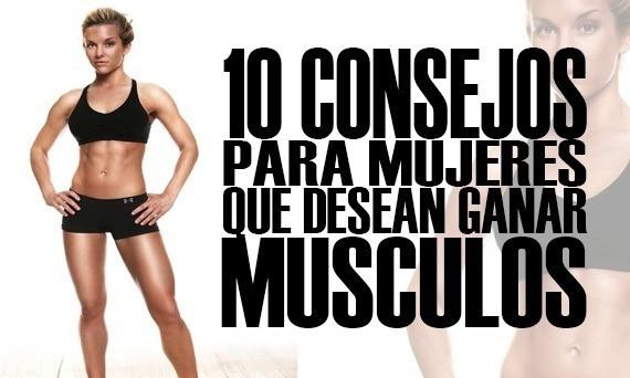 10 Consejos para Mujeres que desean ganar Musculos