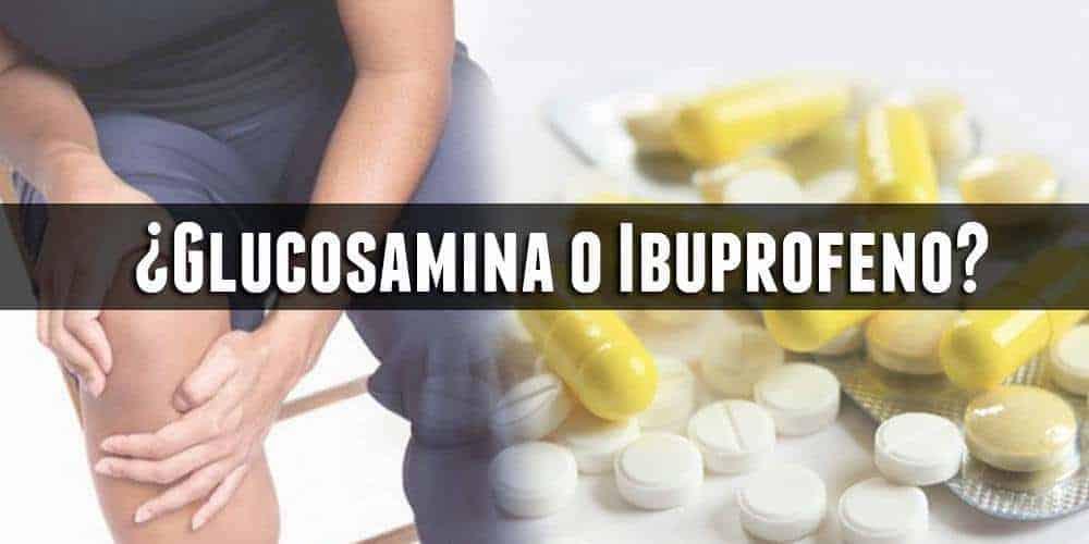 ¿Glucosamina o Ibuprofeno?