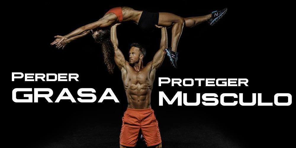 Pierde la grasa  y protege el Musculo