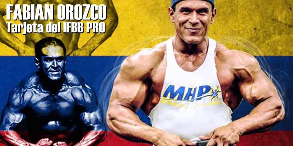 Fabian Orozco – La Tarjeta del IFBB PRO