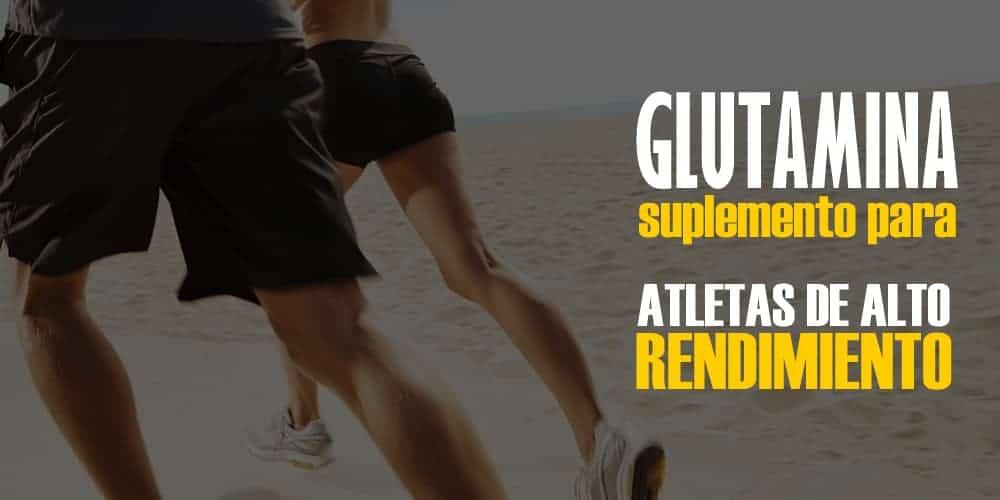 Glutamina – Suplemento para Atletas de Alto Rendimiento