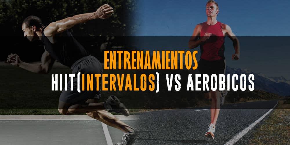 Principiantes – Entrenamientos HITT(Intervalos) vs Aeróbico