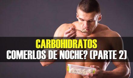 Carbohidratos - Puedo Consumirlos en la noche? (Parte 2 - Deportistas)