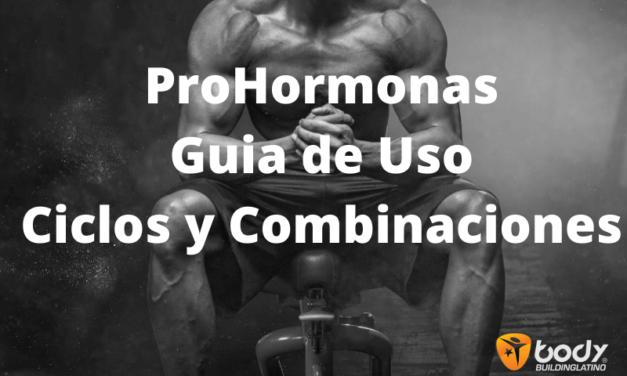 Prohormonas – Guia de Uso, Ciclos y Combinaciones