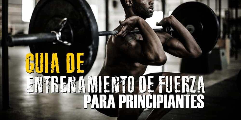 Entrenamiento de fuerza para Hombres – Guía para principiantes