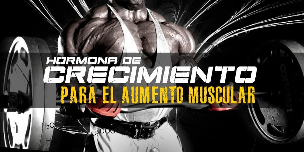 Hormona de Crecimiento Para el Aumento Muscular