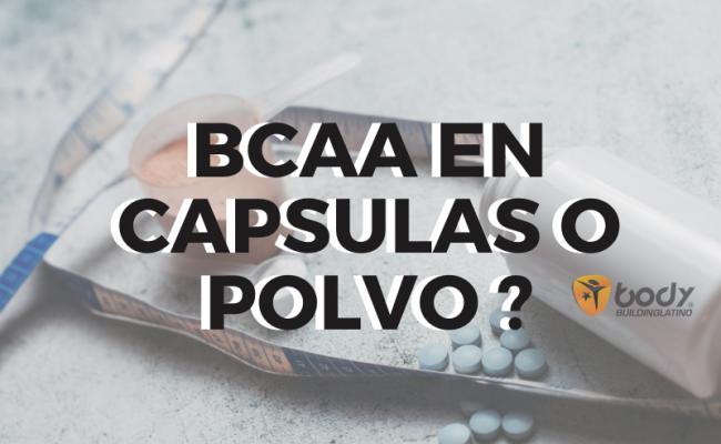 BCAA en Cápsula o en Polvo?